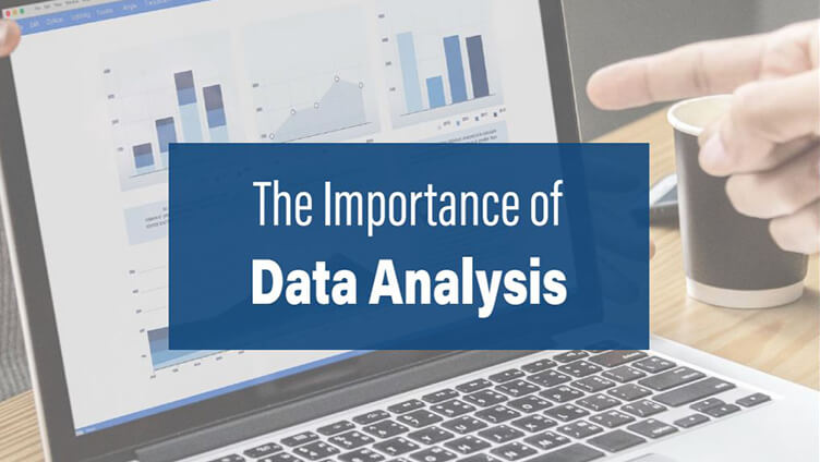 The Importance of Data Analysis