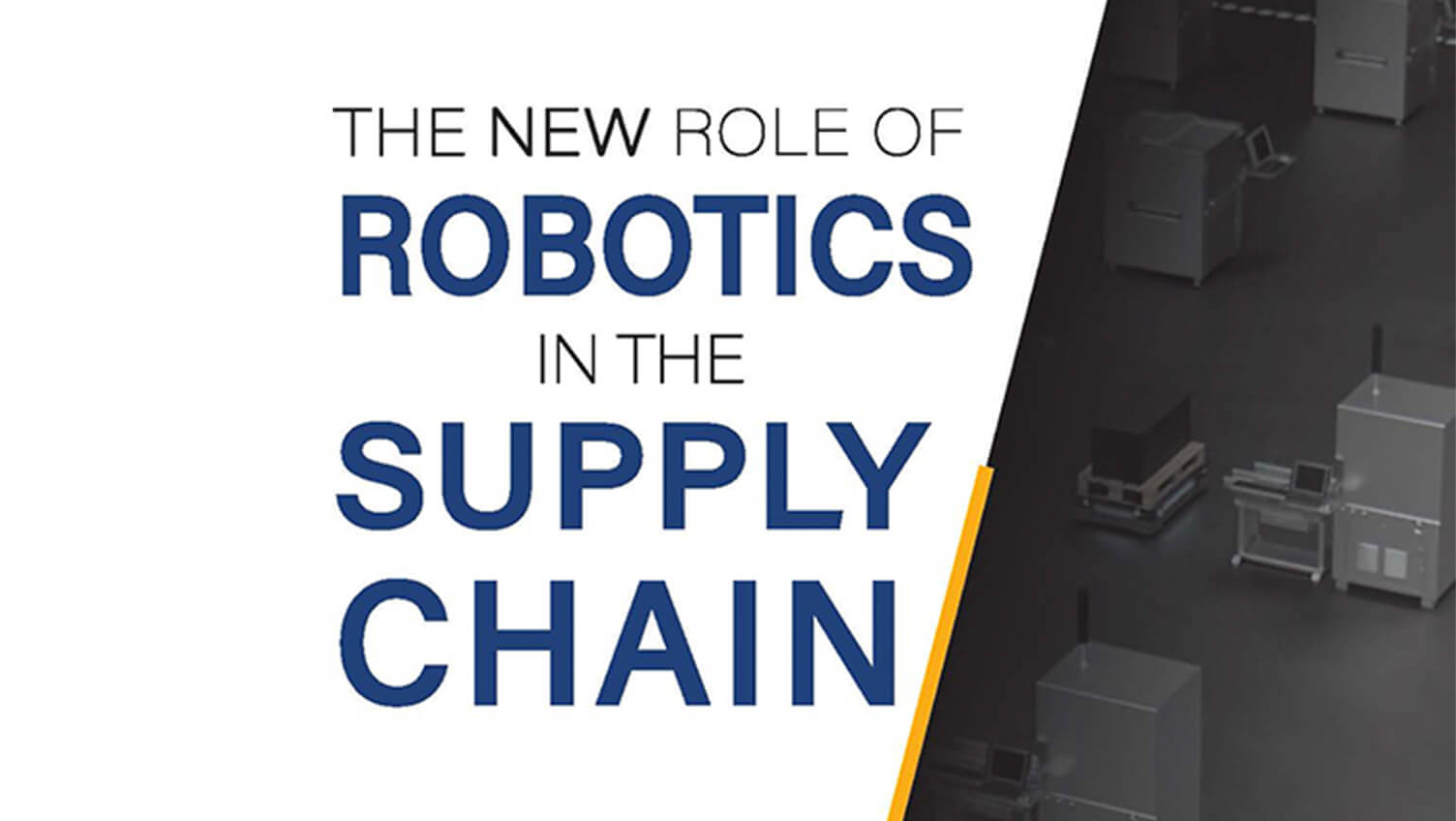 The New Role of Robotics in the Supply Chain